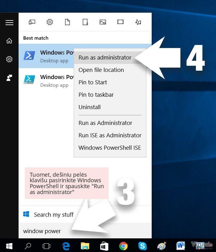 Tuomet, dešiniu pelės klavišu pasirinkite Windows PowerShell ir spauskite 'Run as administrator'