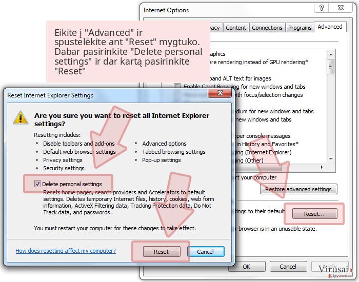 Eikite į 'Advanced' ir spustelėkite ant 'Reset' mygtuko. Dabar pasirinkite 'Delete personal settings' ir dar kartą pasirinkite 'Reset'