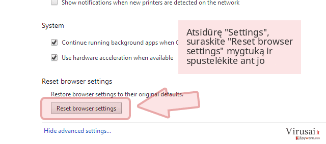 Atsidūrę 'Settings', suraskite 'Reset browser settings' mygtuką ir spustelėkite ant jo