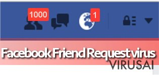 Facebook Friend Request virusas ekrano nuotrauka