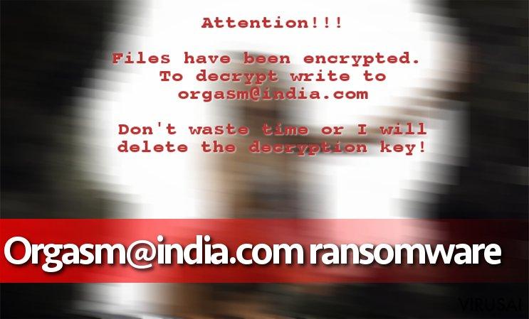 Orgasm@india.com ransomware