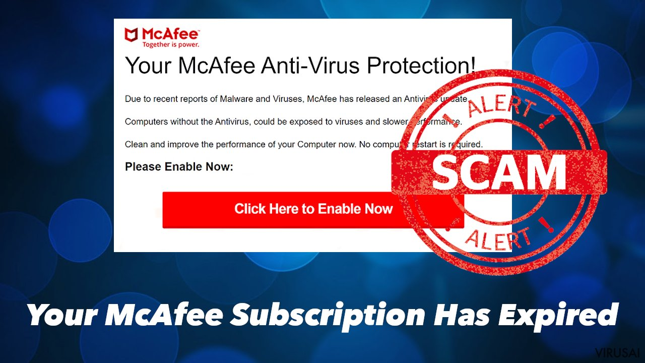 """""""Your McAfee Subscription Has Expired"""" apgavystė"""